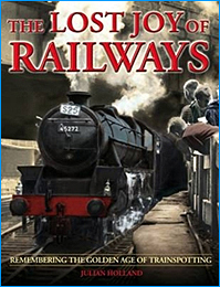The Lost Joy of Railways Book